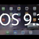 iOS 9.3 on iPhone and iPad coming Soon
