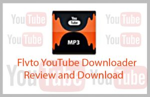 Flvto YouTube Downloader