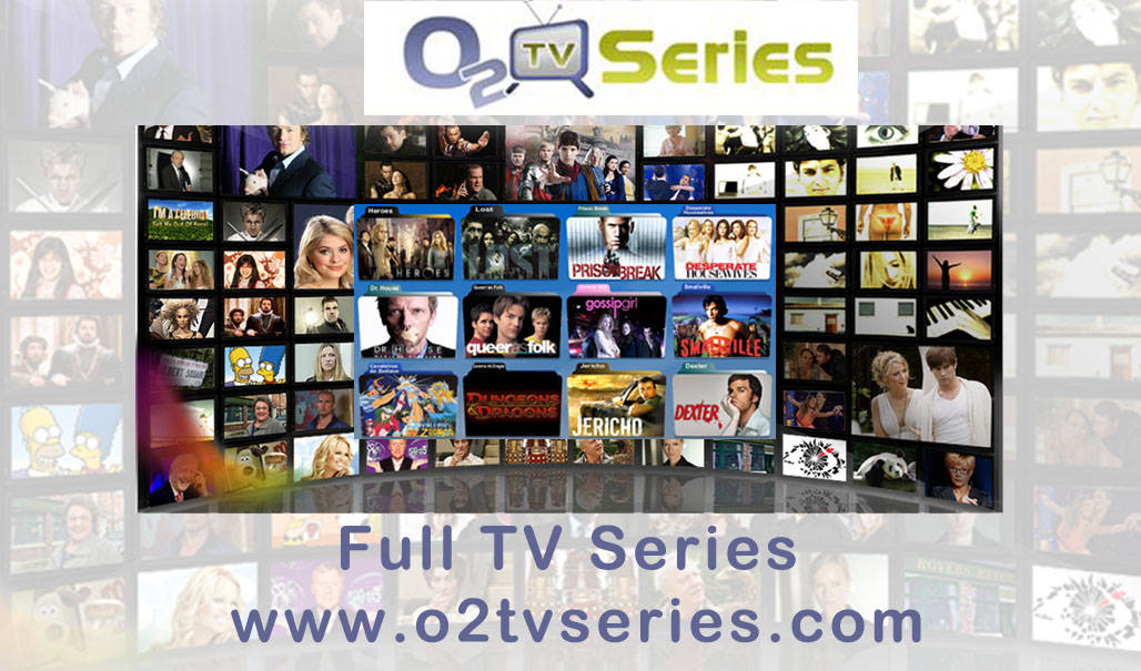 O2tvseries – Download Latest Movies & TV Series | www.O2tvseries.com
