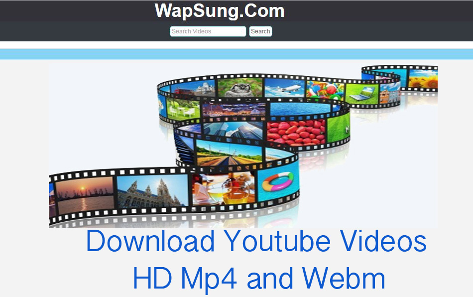 Wapsung – Download Youtube Videos | HD Mp4 and Webm