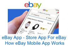 eBay App - Store App For eBay | How eBay Mobile App Works