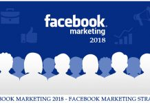 Facebook Marketing 2018 - Facebook Marketing Strategy