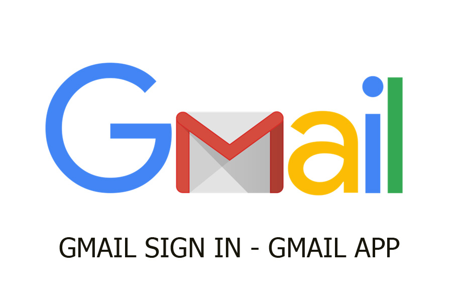 Gmail Sign In – Gmail Sign In Account