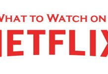 What to Watch on Netflix - How to Access Netflix