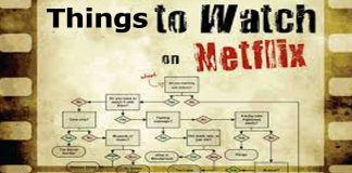 Things to Watch On Netflix - Movies to Watch on Netflix