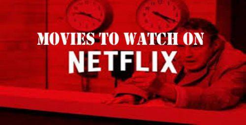 Movies to Watch on Netflix - www.Netflix.com