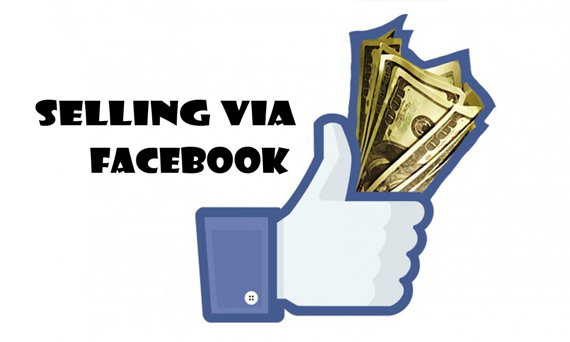 Selling Via Facebook - Facebook Marketplace