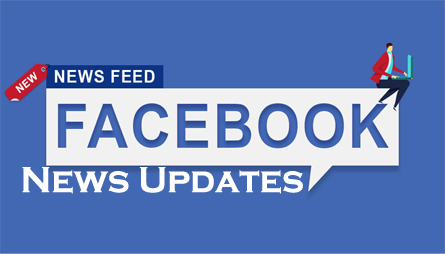 Facebook News Updates - All You Need to Know