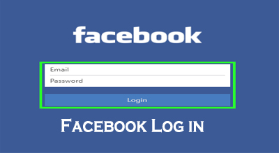 Facebook Log in - How to Login to Facebook