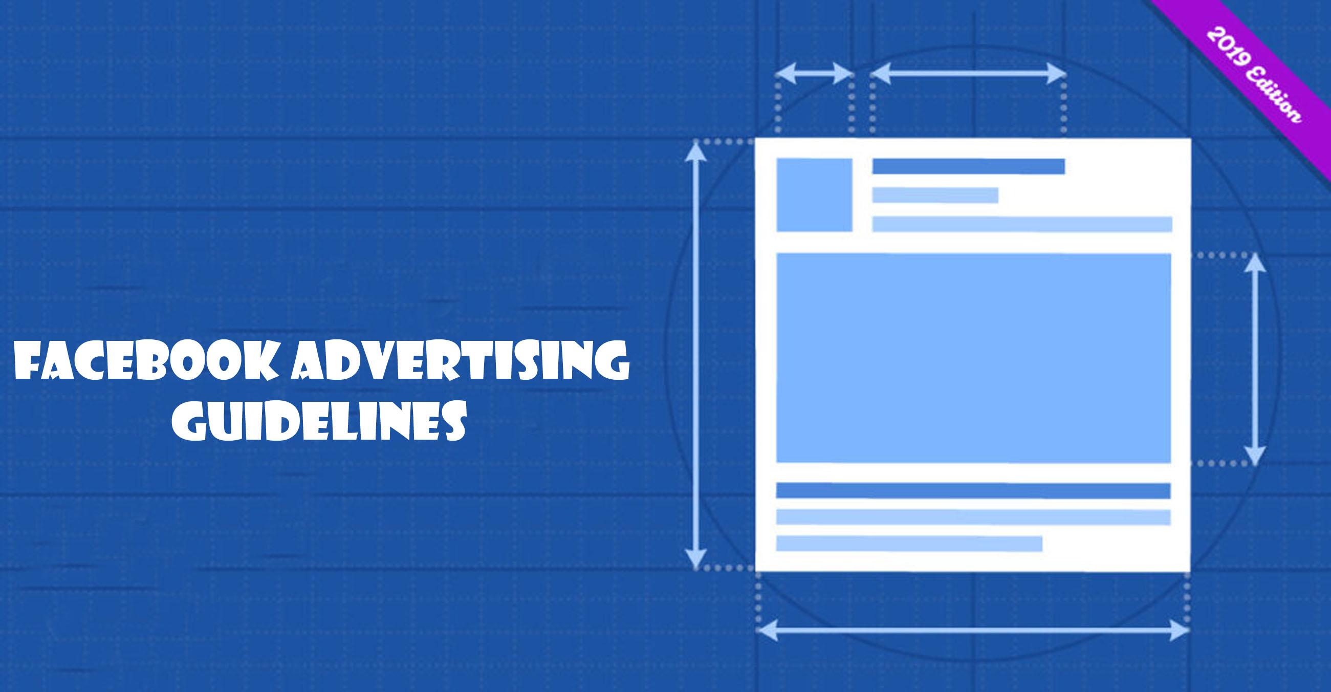 Facebook Advertising Guidelines – Facebook Ads
