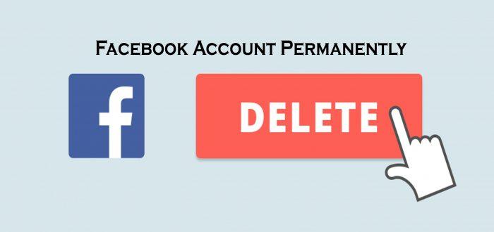 Facebook Account Permanently - Facebook Account Delete