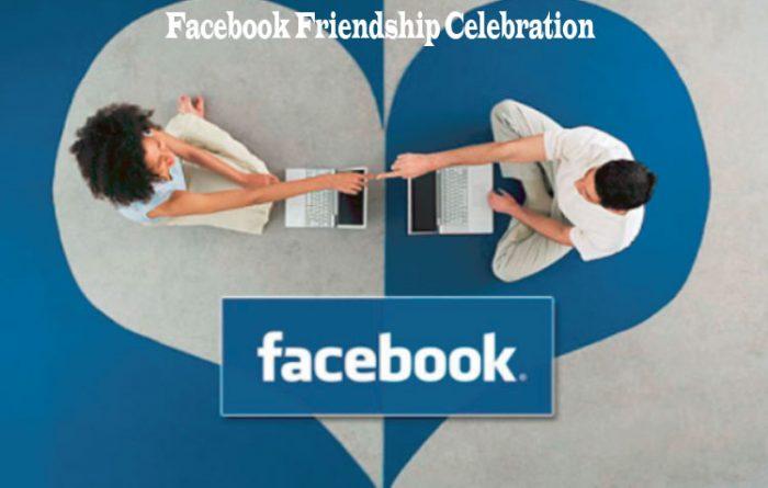 Facebook Friendship Celebration