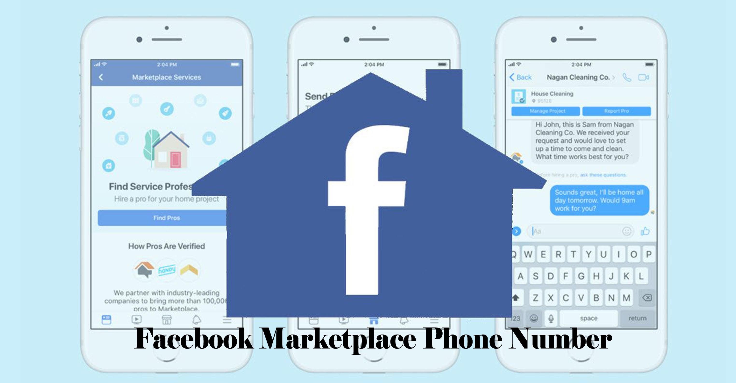 Facebook Marketplace Phone Number - The Facebook Marketplace