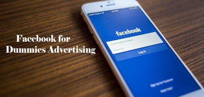 Facebook for Dummies Advertising - Facebook Advertising