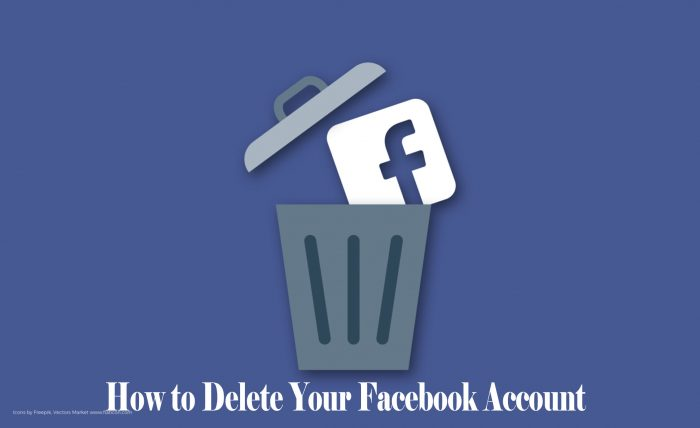 How to Delete Your Facebook Account - Facebook Account