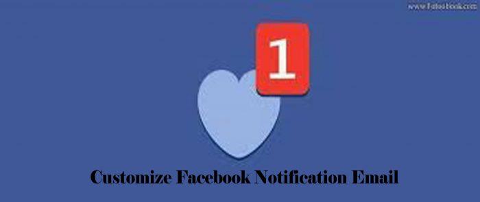 Customize Facebook Notification Email - Facebook Push Notification
