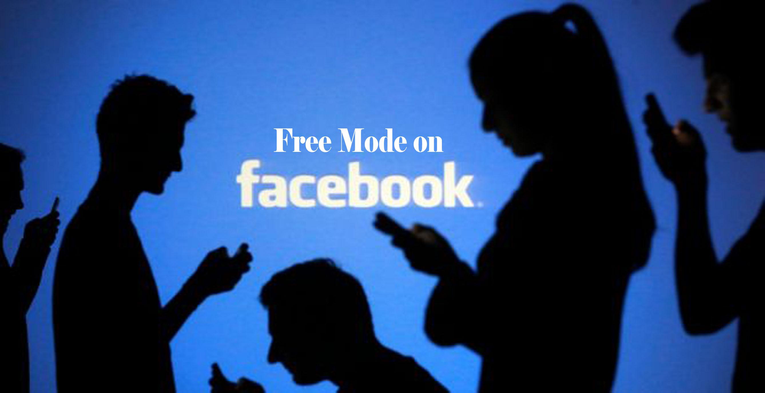 Facebook Free Mode – Free Mode Facebook Settings | www.Facebook.com
