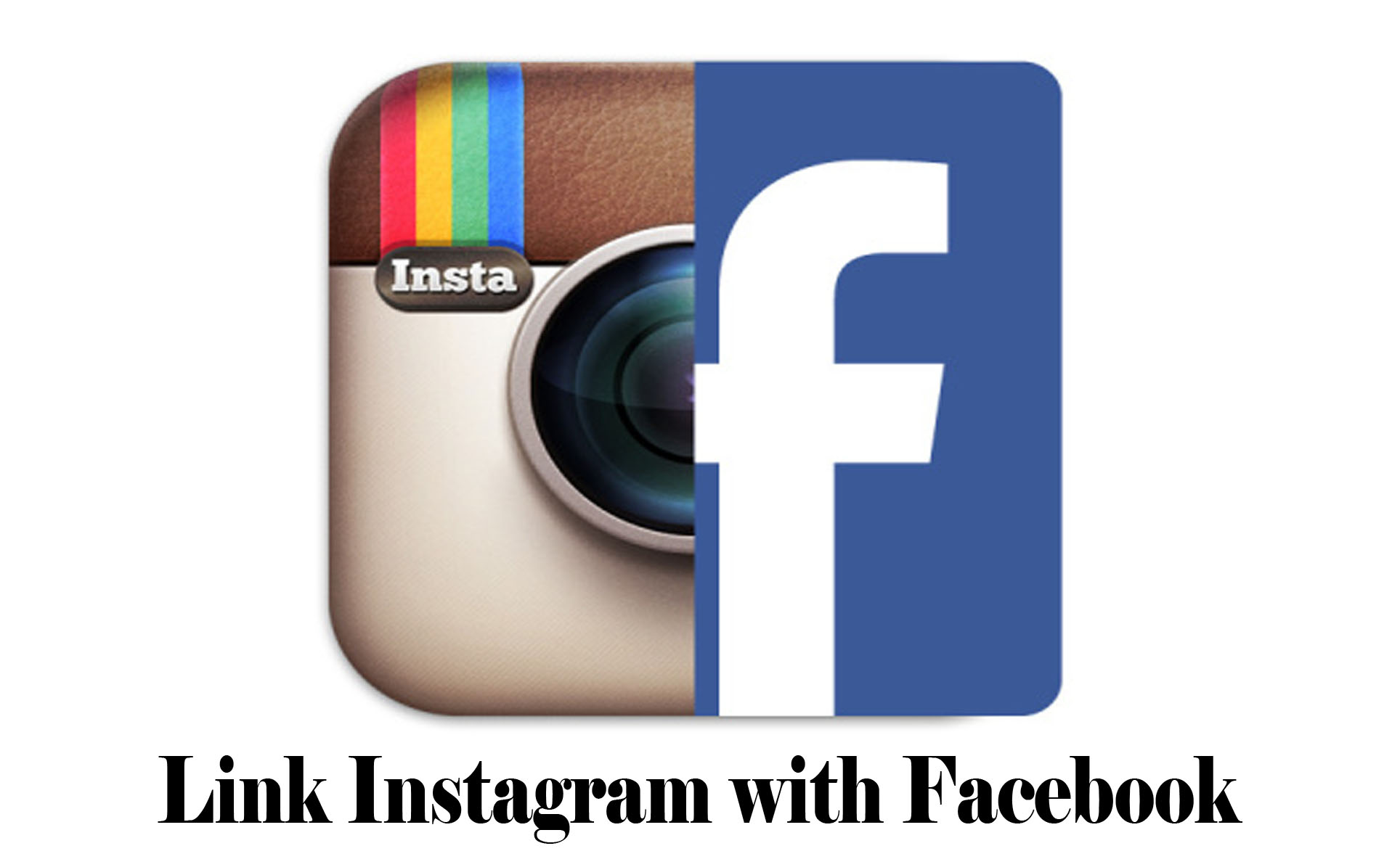 Link Instagram with Facebook – How to Connect Both Platforms