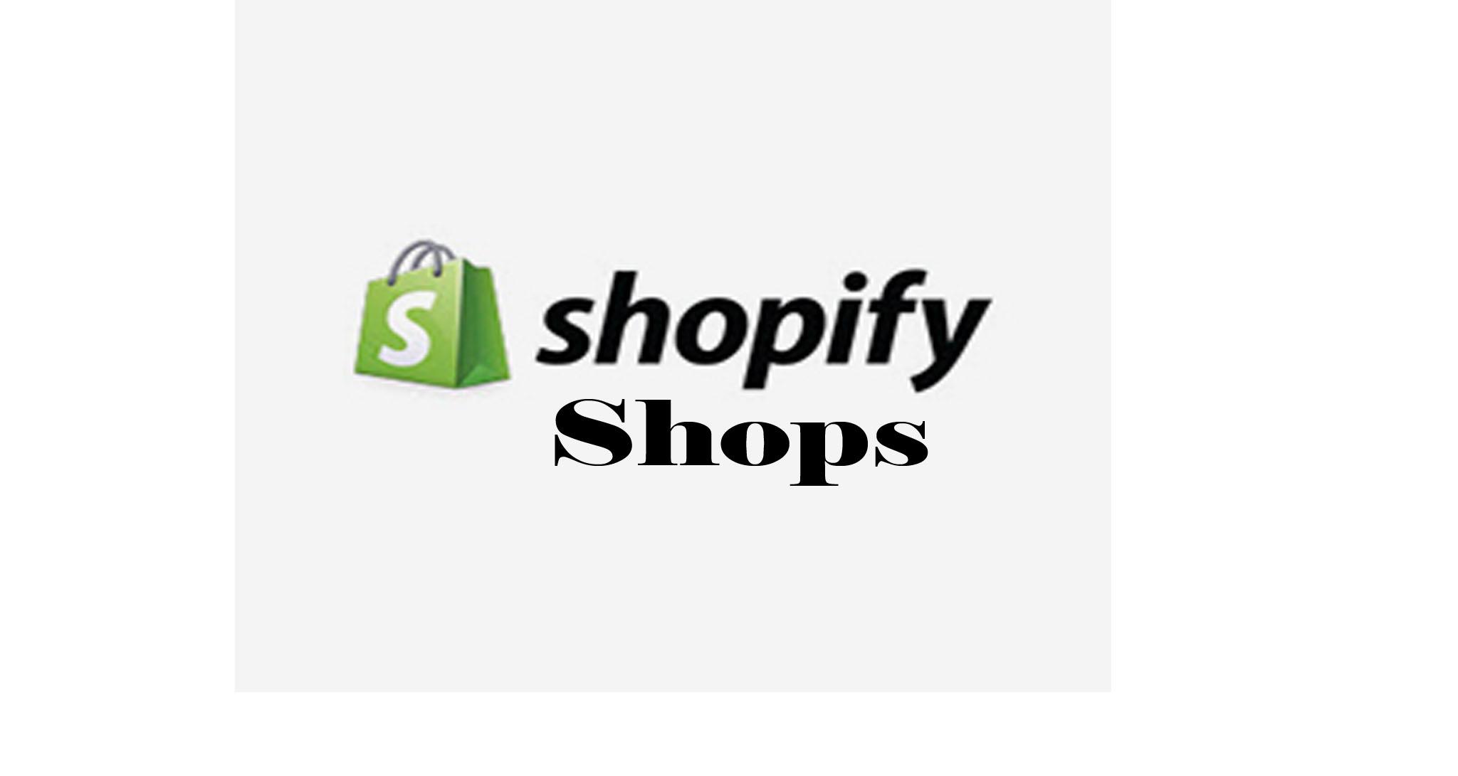Shopify Shops – Shopify Online Store |Shopify Account