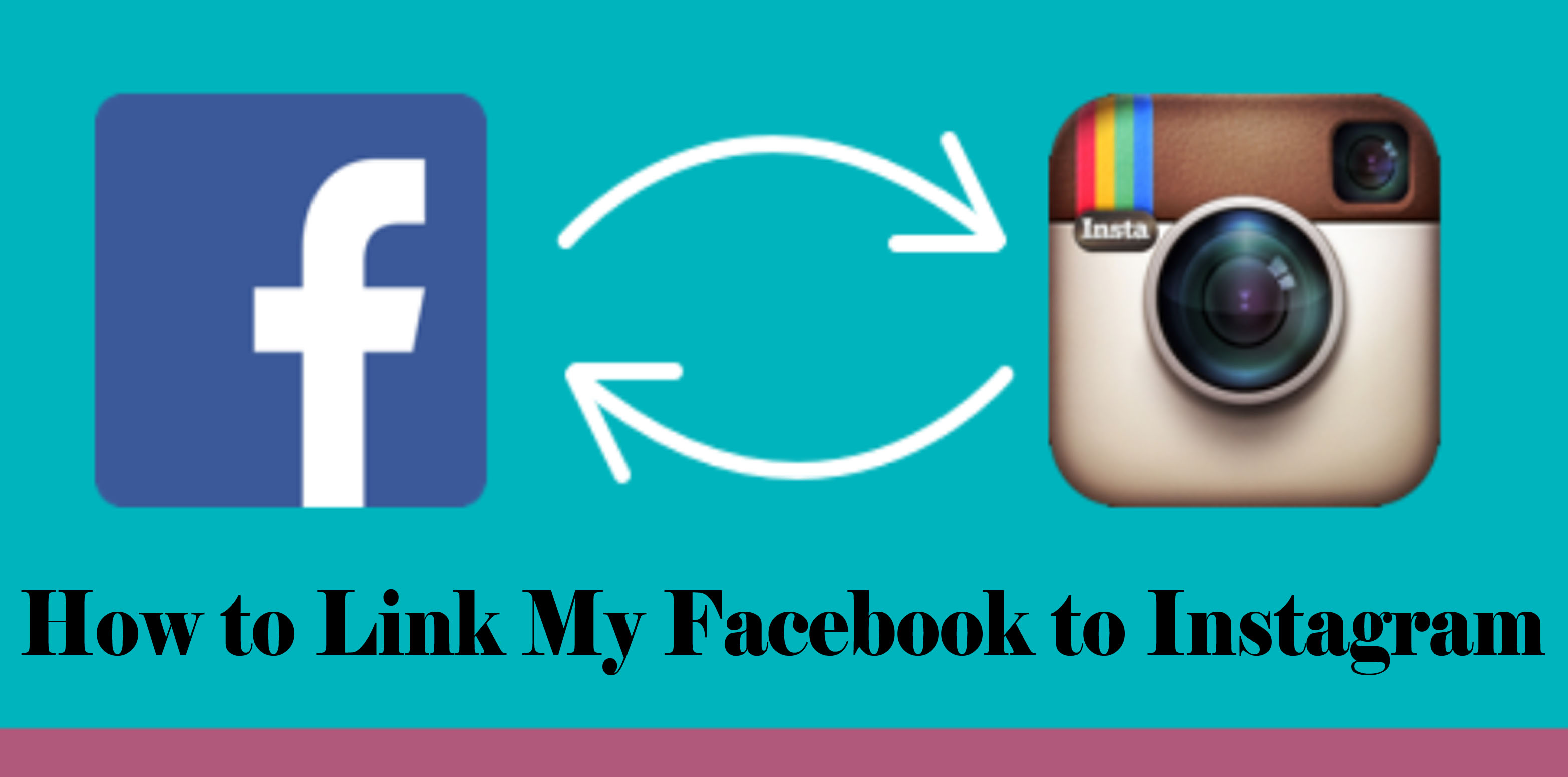How to Link My Facebook to Instagram