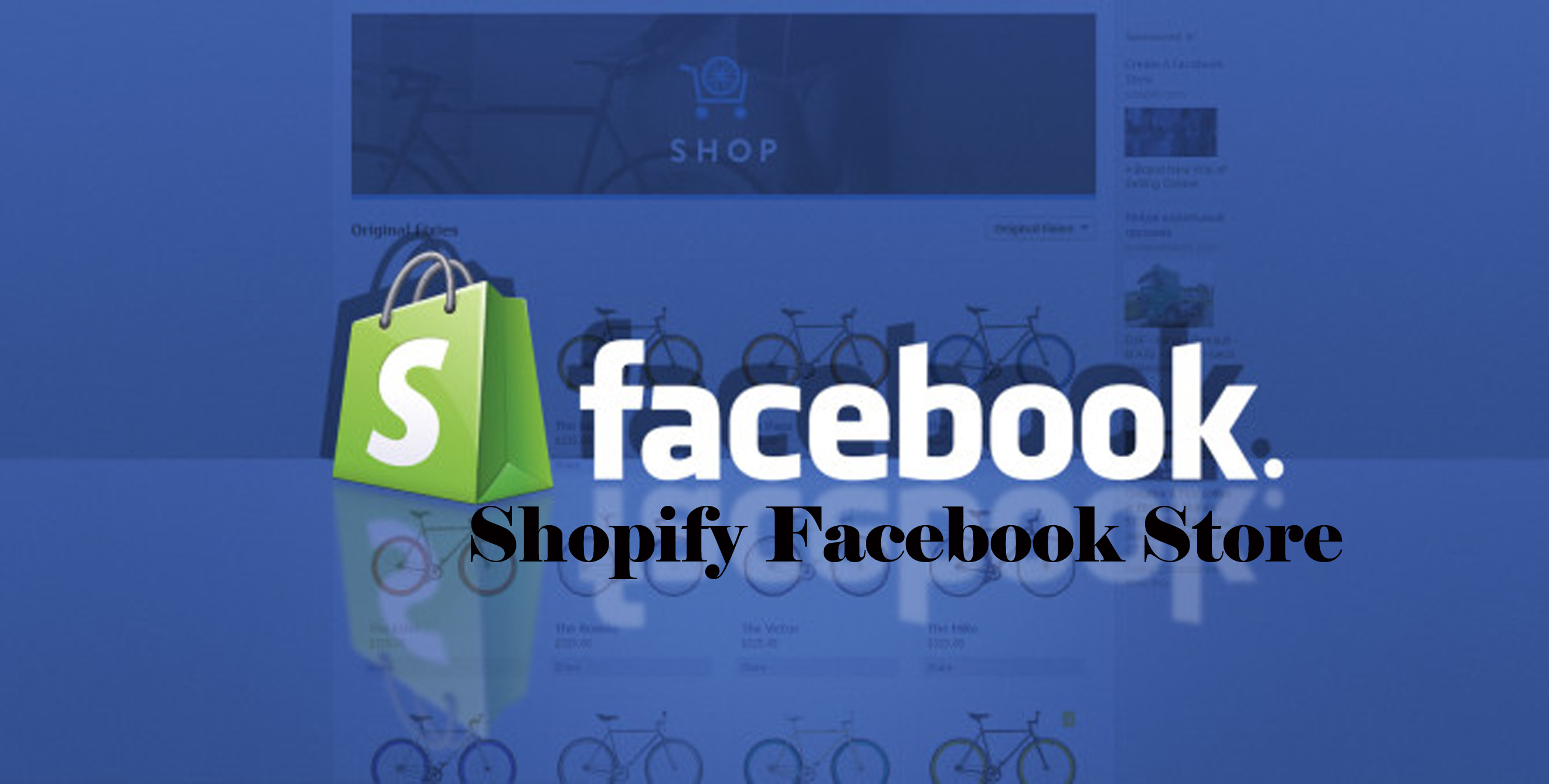 Shopify Facebook Store – Link  Shopify Store to Facebook Page