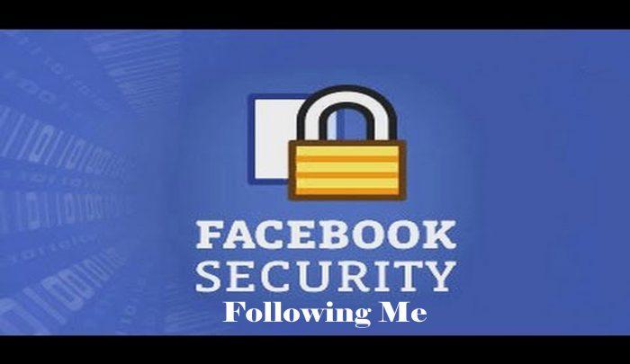 Facebook Security Following Me - Followers on Facebook