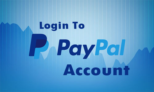 PayPal Login to My Account - How to a Create PayPal Account