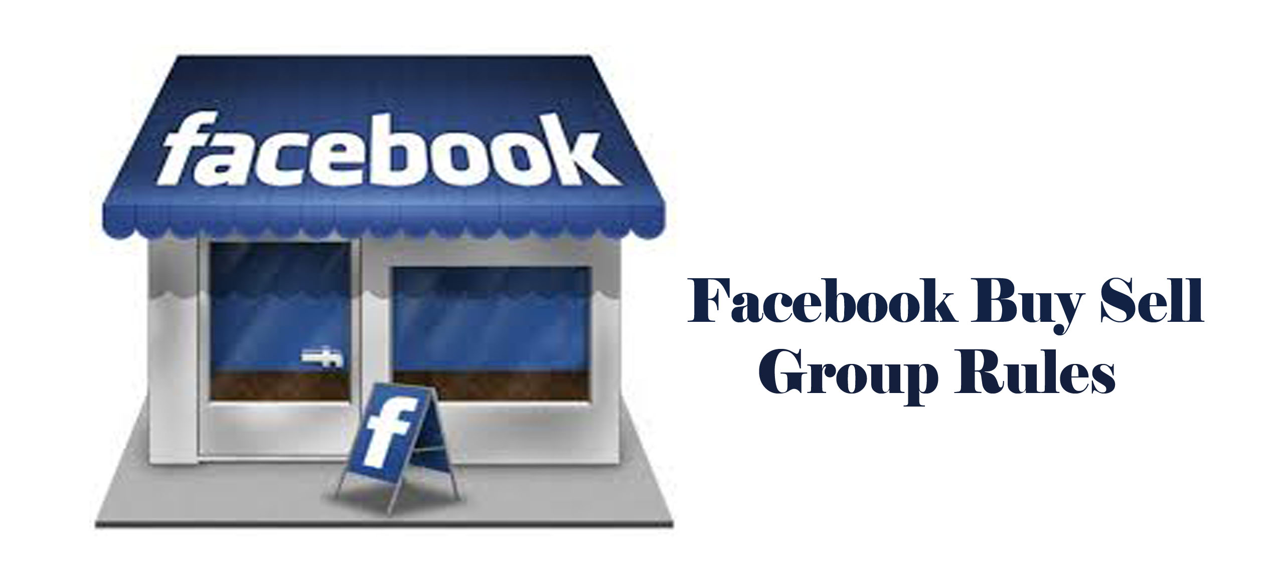 Facebook Buy Sell Group Rules - What You Need to Know to