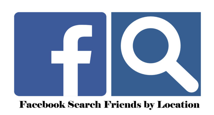 Facebook Search Friends by Location - Facebook Search Friends