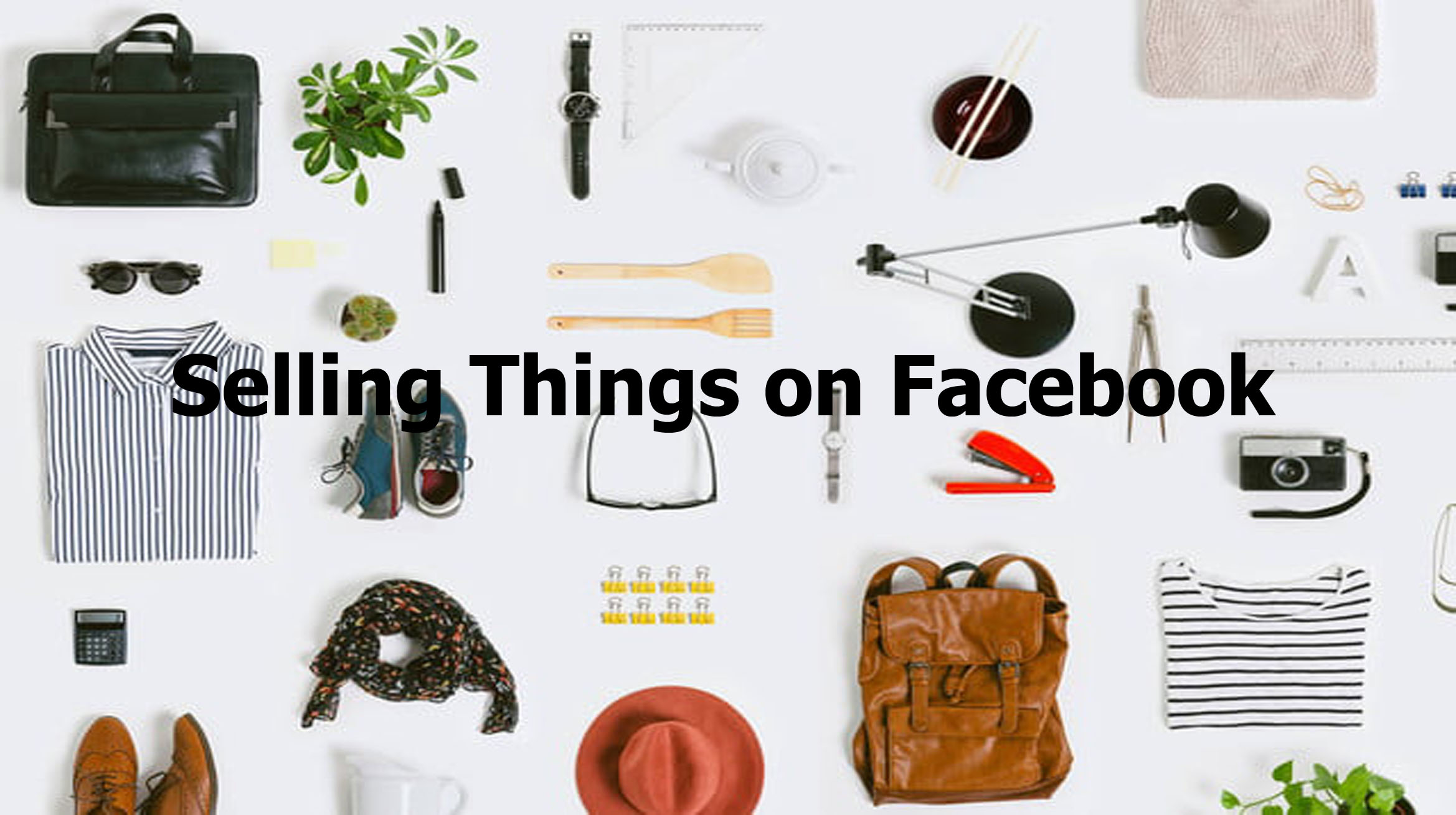Selling Things on Facebook – Selling Things on Facebook Marketplace