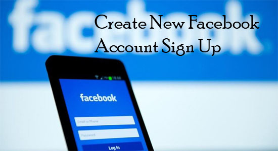 Create New Facebook Account Sign Up