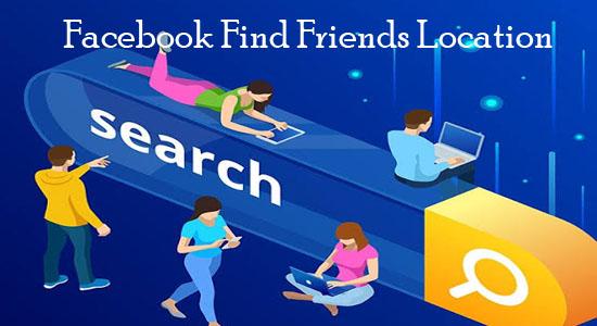 Facebook Find Friends Location
