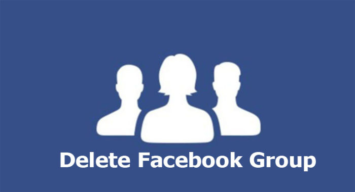 Delete Facebook Group - How to Delete a Facebook Group