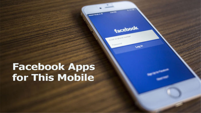 Facebook Apps for This Mobile - Facebook Apps on Mobile