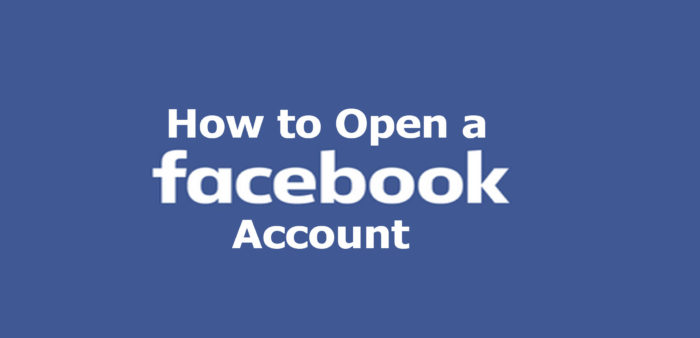 How to Open a Facebook Account - Facebook Sign Up