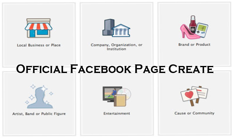 Official Facebook Page Create – How to Create a Facebook Page Successfully
