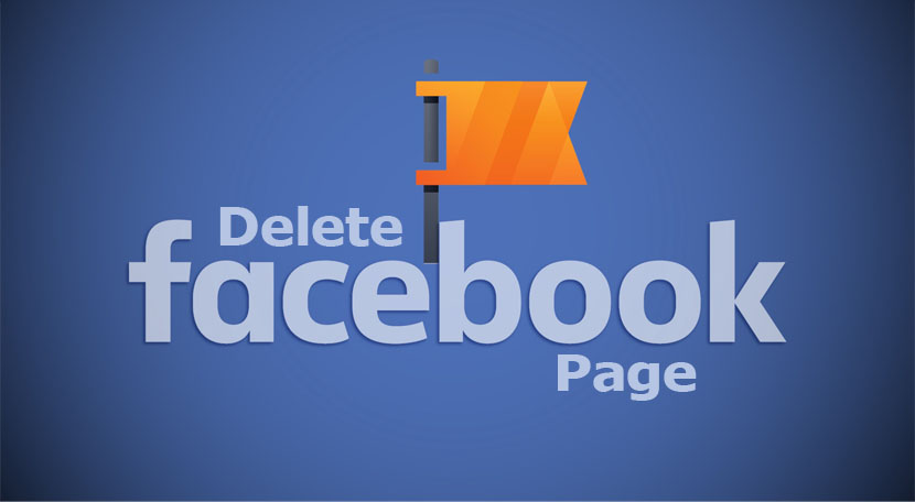 Delete Facebook Page - Free Steps on How to Permanently Delete Facebook Page