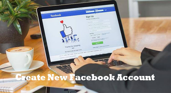 Easy Ways to Create New Facebook Account for free