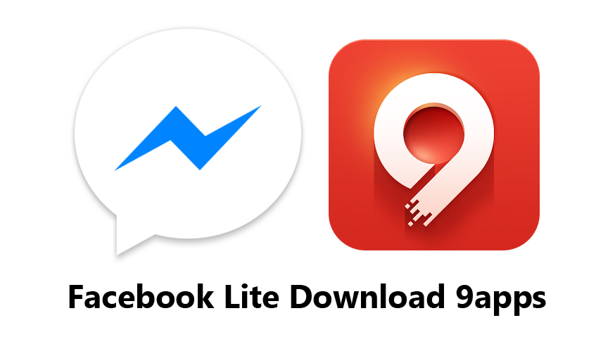 Facebook Lite Download 9apps - Download the Lite App from 9apps Store