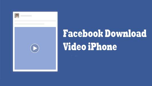 Facebook Download Video iPhone