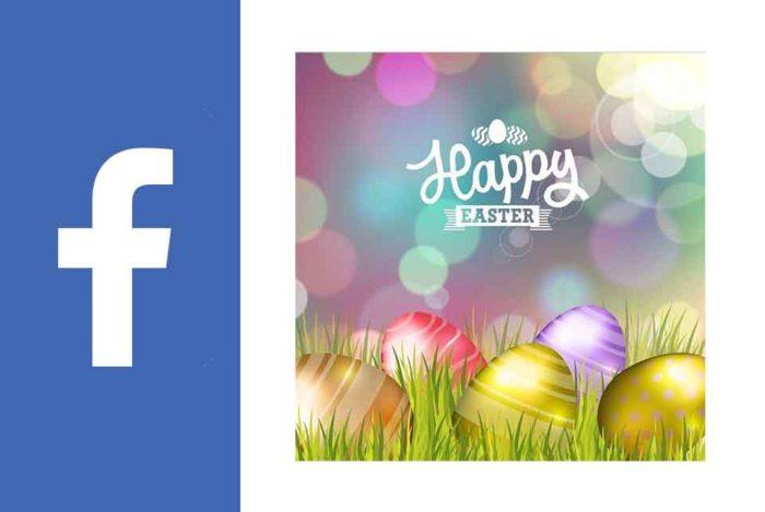 Facebook Easter - Easter Day 2020 on Facebook
