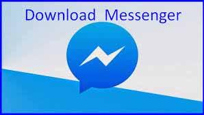 Messenger App Download Update – Facebook Messenger App Install