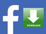 Facebook Download Application – Facebook User Accounts- How to Download Movies on Android