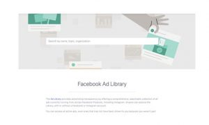 Facebook Ad Library - Create More Competitive Ads and Campaigns | Search For Ads On The Ad Library