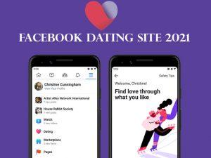 Facebook Dating Site 2021 - Dating on Facebook Made Easy   Facebook Dating