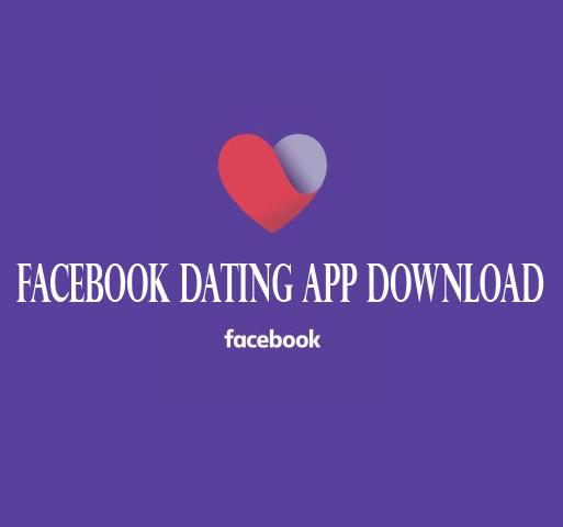 Facebook Dating App Download - Fix Facebook Dating Not Showing and Start Dating | Facebook Dating