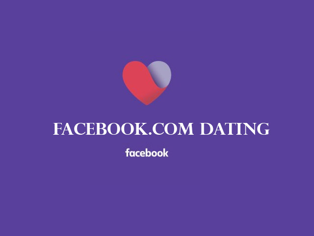 Facebook.com Dating -  How to Join Facebook Dating | Facebook Dating Site