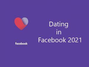 Dating in Facebook 2021: Dating in Facebook App Download for Free   Facebook Dating App 2021
