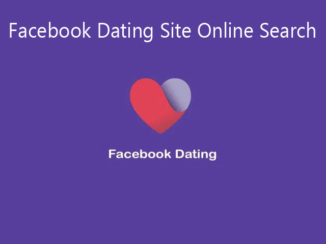 Facebook Dating Site Online Search - Facebook Dating Elite Singles UK | Facebook Dating App