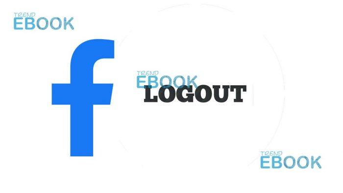 Facebook Logout - Cannot Log Out of Facebook   Logout of Facebook